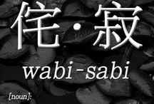 侘寂 / Wabi Sabi