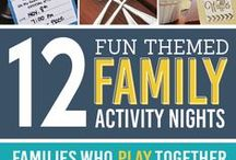 Family Fun Time / Fun activities that your family can do together.