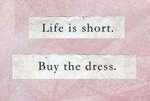 Style quotes and inspiration / Quotes to inspire you