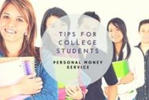 Tips For College Students / Only Useful Advice And Recommendations