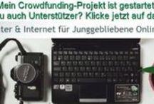 Crowdfunding / Tipps zur Finanzierung von privaten und geschäftlichen Projekten und Empfehlungen