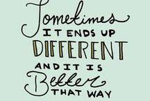 wise words/ wahre worte