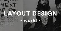 Design: Layout [ world ] / layout / Editorial