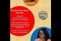 Podcasts / Where WDW's Pastor Karen Nichols, from Real Life International Ministries shows you how the Word of God can help you beat ANYTHING that stands in your way!
