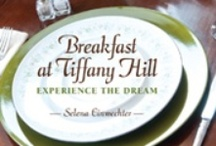 Breakfast at Tiffany Hill / At The Bed & Breakfast on Tiffany Hill, you will wake up to a plated 3-course gourmet breakfast! Have you ever had dessert with breakfast? At Tiffany Hill ... you will! All of the dishes shown below are served on Tiffany Hill and can be found in our cookbook:  Breakfast at Tiffany Hill; Experience the Dream
