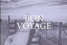 bon voyage / Our personal wanderlust. / by Left on Houston
