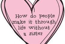 Lea / My sister, my friend.