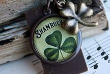 St. Patrick's Day / If you're enough lucky to be Irish, you're lucky enough! –Irish saying