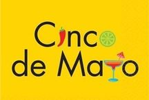 Cinco de Mayo / Fiesta Fiesta!