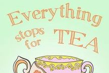 everything stops for tea / time for tea, afternoon tea, everything  for tea, tea pot with tea, book with tea, always tea...  Maybe  sometimes with coffee :)