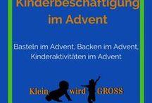 Advent Kinderbeschäftigung / Basteln Advent, Backen Advent, Kinderaktivitäten im Advent
