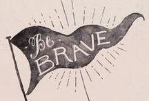 -Be Brave-