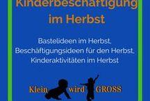Kinderbeschäftigung Herbst / Bastelideen Herbst, Beschäftigungsideen Herbst, Kinderaktivitäten Herbst