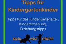 Tipps für Kindergartenkinder / Tipps für das Kindergartenalter, Kindererziehung, Erziehungstipps