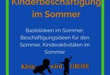 Kinderbeschäftigung Sommer / Bastelideen Sommer, Beschäftigungsideen Sommer, Kinderaktivitäten Sommer