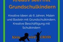 Kreativ sein mit Grundschulkindern / Kreative Ideen ab 6 Jahren, Malen und Basteln mit Grundschulkindern, Kreative Beschäftigung mit Schulkindern