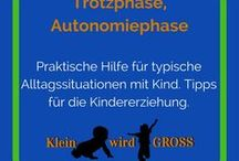 Trotzphase, Autonomiephase / Wie auf einen Wutanfall reagieren, Umgang mit dem kindlichen Willen, Kind in der Trotzphase verstehen, praktische Tipps für den Umgang mit Kindern von 1,5-4 Jahren