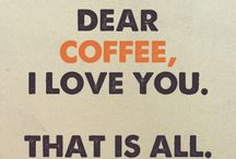 Coffee and other awesome drinks / I like coffee......coffee likes me...we have a great relationship