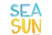 SEA, SUN...