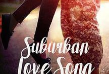 "Suburban Love Song / ""You keep me safe, I'll make you wild""  The sweet, sexy, friends-to-lovers, new adult romance to end bad-boy burnout. (Originally published as ""Burnouts, Geeks & Jesus Freaks: a love story"" in Feb., 2014)"