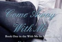 With Me In Seattle Series / By Kristen Proby