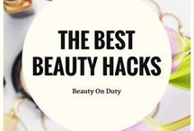 The Best Beauty Hacks / Those handy little beauty tips & tricks.