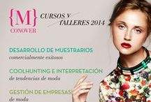 Cursos primer semestre 2014 / Cursos especializados en moda. www.mconover.com.mx info@mconover.com.mx