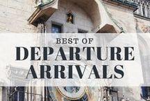 Best of Departure Arrivals / Best travel tricks and destination guides.