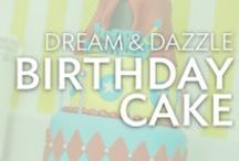 Dream & Dazzle Birthday Cake / Everything you need to inspire the perfect birthday party, from your dream cake to decoration ideas.