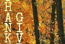 Thanksgiving / Ideas for Thanksgiving