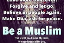 Being MUSLIM / by Tayyaba usama