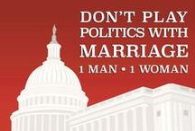 Politics / by NOM - National Organization for Marriage