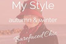 My Autumn / Winter Style / Autumn and Winter | Over 40 Fashion • Over 50 Fashion • Fashion • Clothes • Pro Ageing • Ageing • Celebrating Midlife • Body Positive • Ageing With Attitude • Ageing Disgracefully • 50 Plus Style  • 50 Plus Style • Style At Any Age • Mature Fashion • Midlife Chic • Fashion In Midlife • Award Winning Blogger and Business Consultant  | Twitter @Barefaced_Chic | Web ♥ thebarefacedchic.co.uk