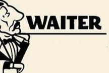 ☣ waiter ☣