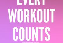 I work out!