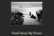 Small Island, Big Picture / Small Island, Big Picture: Winters of Solitude Teach an Artist to See | Photography Exhibition & Book Launch, Photographs by Alexandra de Steiguer, Winter Caretaker on Star Island, Isles of Shoals | Opening Reception, Saturday, August 24, 5pm-8pm, Drift Contemporary Art Gallery | 375 Little Harbor Rd, Portsmouth NH