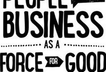 building better businesses / We believe that businesses can treat people and the environment right AND make a profit.