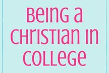 Being a Christian in College / It can be hard to be a Christian in college, but here are some pins to help us stay strong in our faith!
