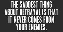 Betrayal / Healing From Betrayal