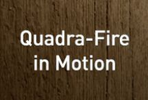 Quadra-Fire in Motion / Pure Performance. Townhouse or cabin, urban or suburban, Quadra-Fire is the heating source for any walk of life with an award-winning performance streak that's unrivaled in the industry. / by Quadra-Fire Stoves