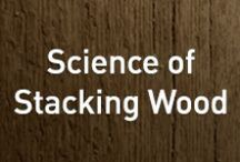 Science of Wood Stacking / by Quadra-Fire Stoves