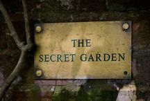 Gardening: Secret / Special, private places. / by Cynthia Blixt