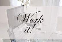 Work it!