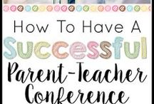 Parent teacher conferences / Be prepared, organized, and professional for parent teacher conferences this year.