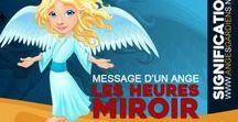 Heures miroir / Que signifient les heures miroir ou heures doubles? Découvrez le sens de chacune d'entre elles.