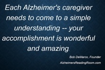 Alzheimer's and Being a caregiver  / by Teresa Hughes Phillips