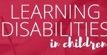 Learning Disabilities / All about #LearningDisabilities and #Parenting and #educating a child with learning disabilities