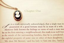 """~ Chapter one by Jane ~ / """"The person, be it gentleman or lady, who has  not  pleasure  in a good novel,  must be intolerably  stupid.""""             ~ Jane Austen ~"""