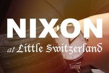 Nixon at Little Switzerland / Please call us at (877) 800-9998 Monday - Friday / 9:00AM - 5:00PM EST to order any Nixon products!