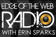 Edge of the Web Radio Shows / Edge of the Web Radio is a weekly, hour long program hosted by Erin Sparks and Tom Brodbeck from Site Strategics and Douglas Karr from Marketing Tech Blog.